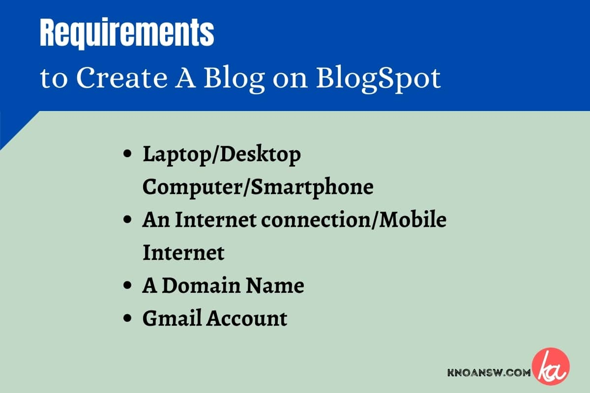 What are the requirements to create a blog on BlogSpot?
