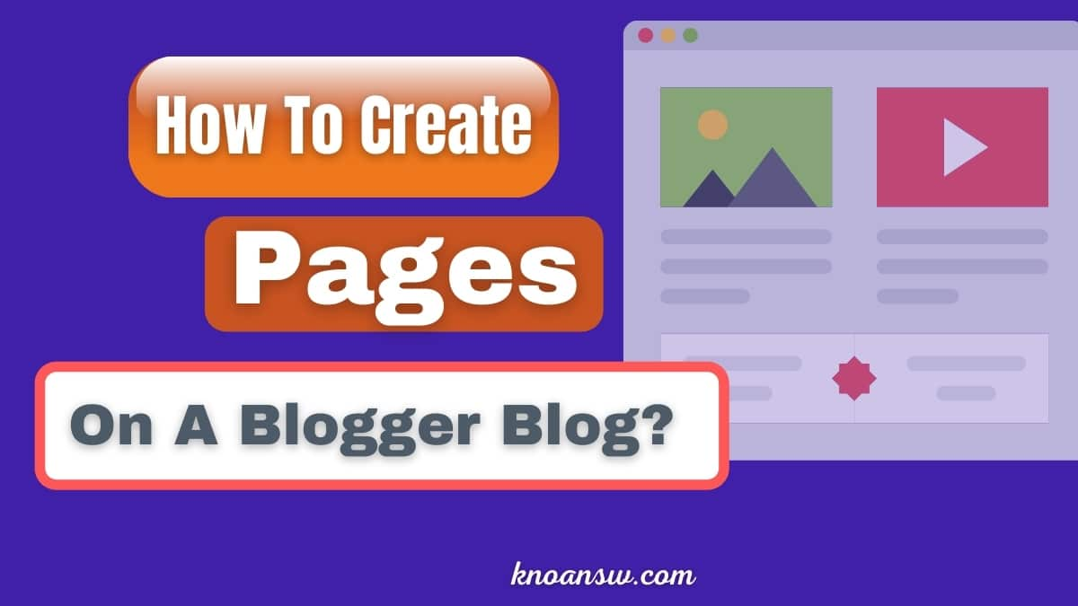 How To Create Pages On A Blogger Blog?